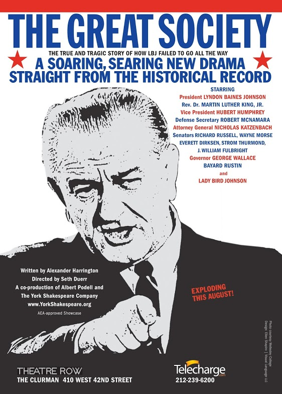 LBJ coming to the Stage- The Great Society