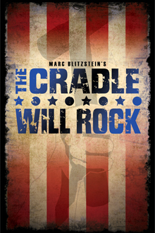 The Cradle Will Rock New York City Center Encores! Off Center