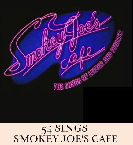 54 Sings Smokey Joe's Cafe