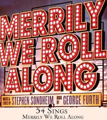 54 Sings Merrily We Roll Along