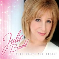 Julie Budd: They Wrote the Songs – Metropolitan Room