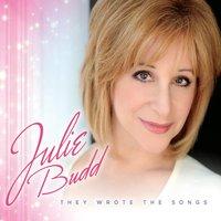 Julie Budd: They Wrote the Songs – Metropolitan Room