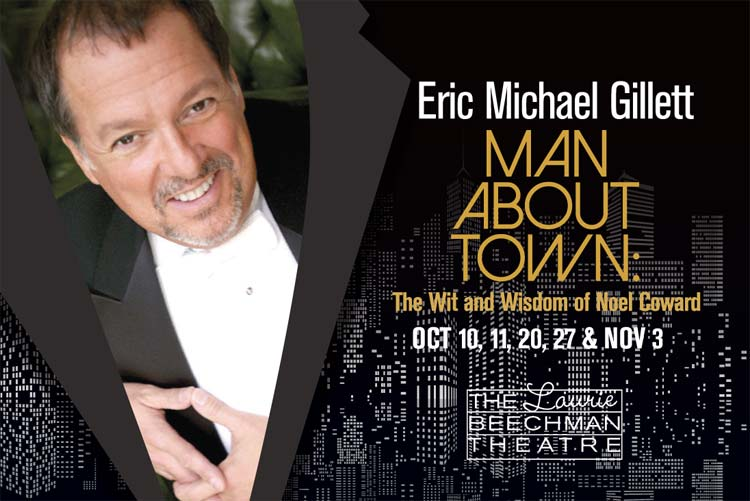 Eric Michael Gillett is the 'Man About Town'