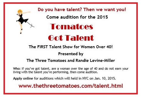 Hey Tomatoes Over 40 – Got Talent?