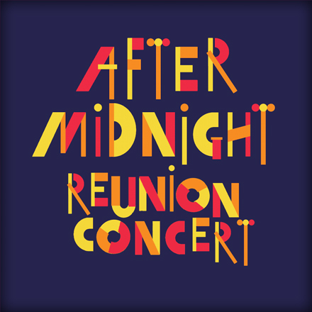 After Midnight Reunion Concert
