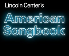 American Songbook Series Lincoln Center