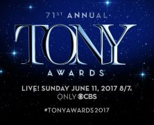 Tony Awards 2017 Nominees – Great Comet of 1812 & Hello, Dolly! Top Noms