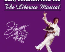 Ben, Virginia and Me: The Liberace Musical