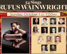 54 Sings Rufus Wainwright